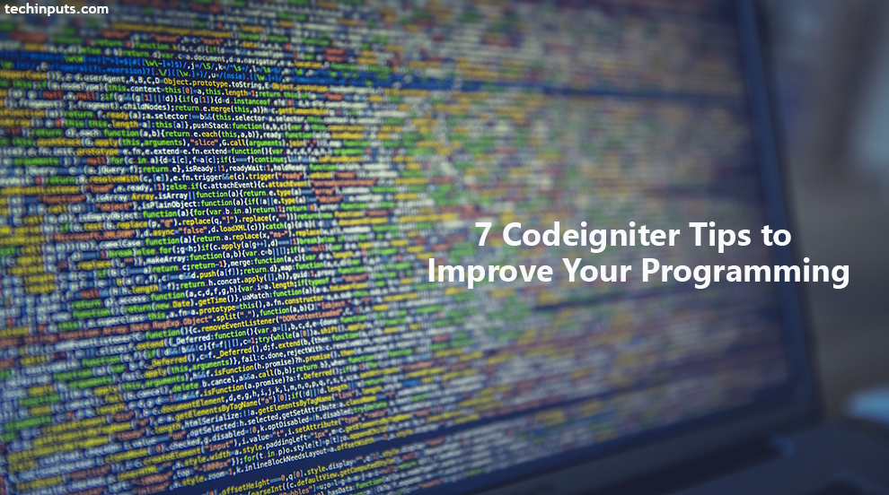 7 Codeigniter Tips to Improve Your Programming