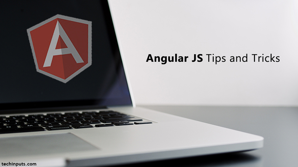 AngularJS Tips and Tricks for Beginners