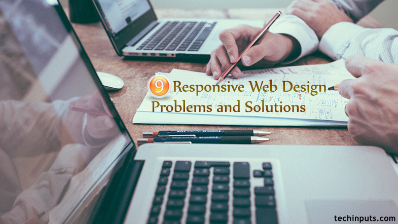 9 Responsive Web Design Problems and Solutions