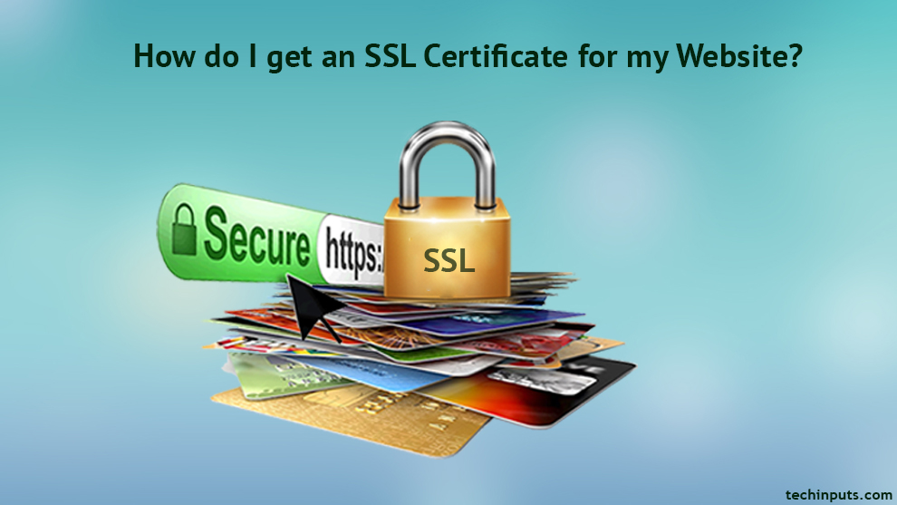 How to get and install an SSL Certificate for my website?
