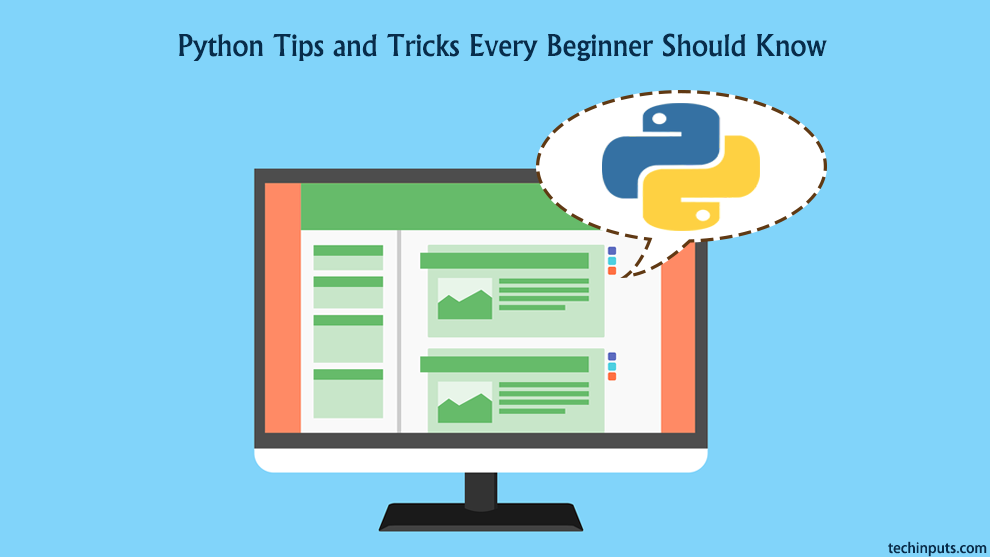 10 + Python Tips and Tricks Every Beginner Should Know